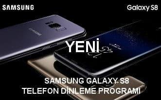 samsungh galaxy s8 telefon dinleme